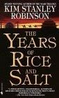The Years of Rice an...