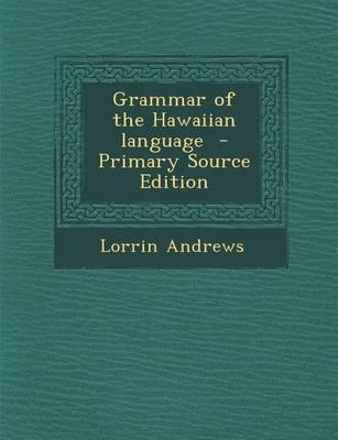 Grammar of the Hawaiian Language
