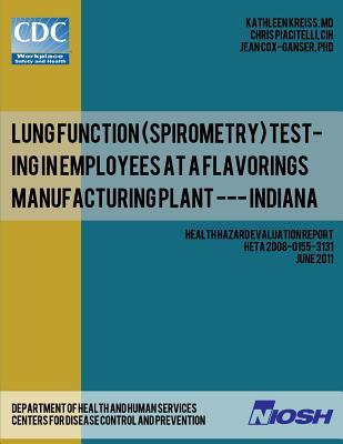 Lung Function Spirometry Testing in Employees at a Flavorings Manufacturing Plant - Indiana