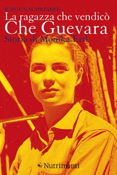 La ragazza che vendicò Che Guevara