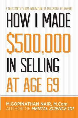 How I Made $500,000 in Selling at Age 69