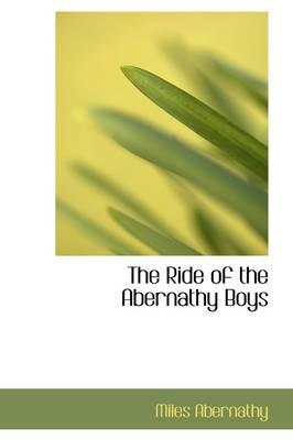 The Ride of the Abernathy Boys