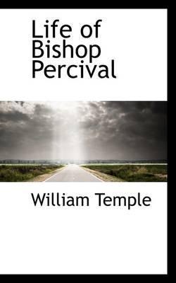 Life of Bishop Percival