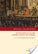 D'une scène à l'autre, l'opéra italien en Europe: Les pérégrinations d'un genre