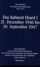 Die Protokolle des Bayerischen Ministerrats 1945-1954