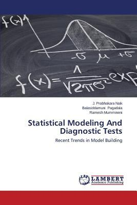 Statistical Modeling And Diagnostic Tests