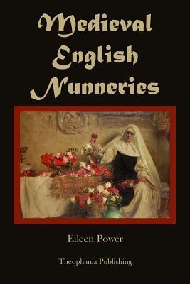 Medieval English Nunneries