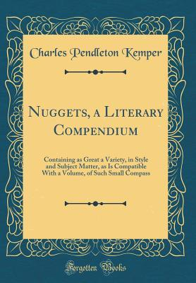 Nuggets a Literary Compendium