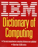 IBM Dictionary of Computing