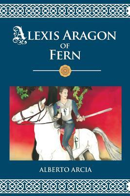 Alexis Aragon of Fern