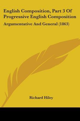English Composition, Part 3 of Progressive English Composition