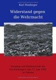 Widerstand gegen die Wehrmacht.