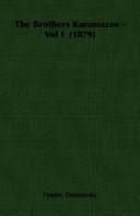 The Brothers Karamazov - Vol I (1879)