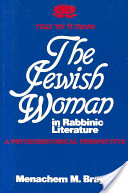 The Jewish Woman in Rabbinic Literature: A psychohistorical perspective