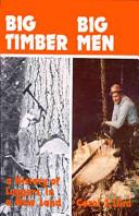 Big Timber, Big Men