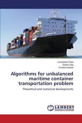 Algorithms for unbalanced maritime container transportation problem