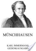 Münchhausen - Eine Geschichte in Arabesken