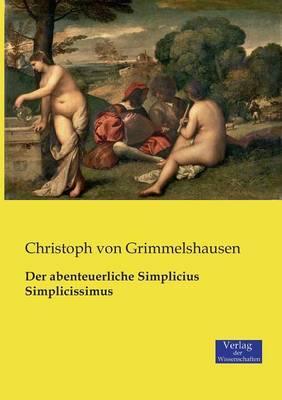 Der abenteuerliche Simplicius Simplicissimus