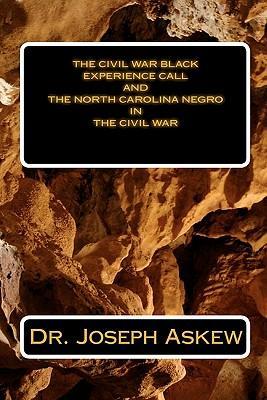 The North Carolina Negro in the Civil War
