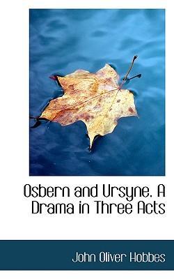 Osbern and Ursyne. a Drama in Three Acts
