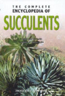The Complete Encyclopedia of Succulents