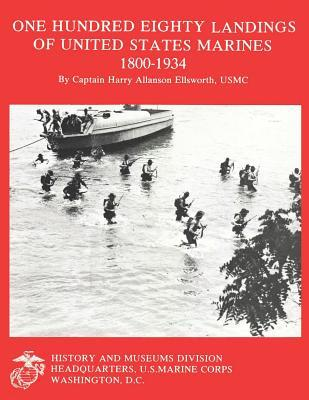 One Hundred Eighty Landings of United States Marines, 1800-1934