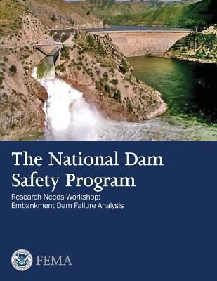 The National Dam Safety Program Research Needs Workshop