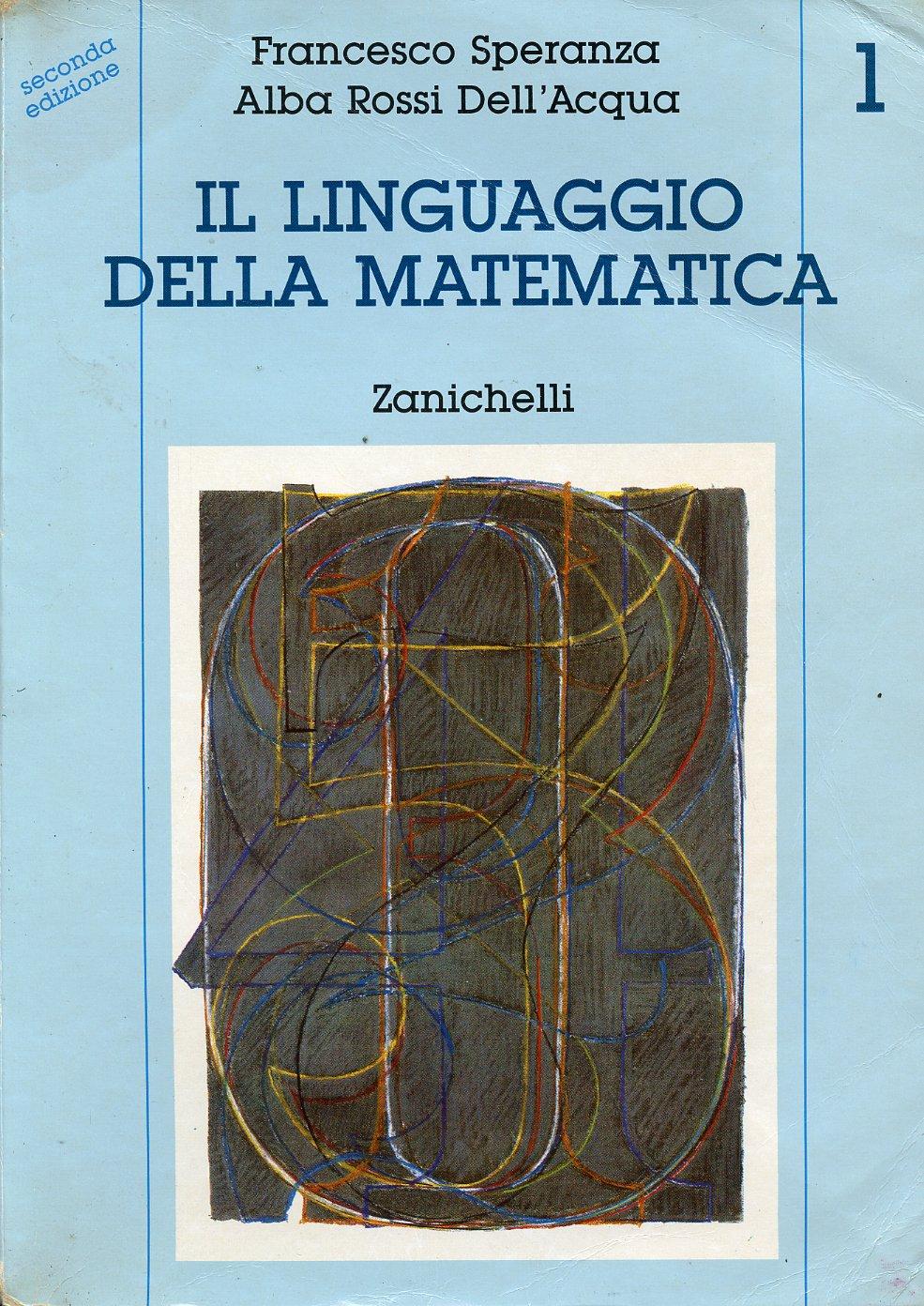 Il linguaggio della matematica - Vol. 1
