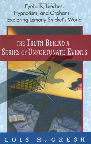 The Truth Behind a Series of Unfortunate Events