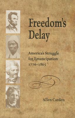 Freedom's Delay