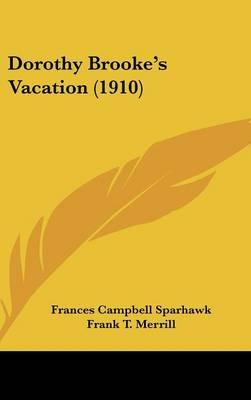 Dorothy Brooke's Vacation (1910)