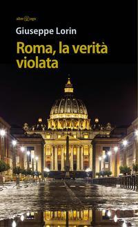 Roma, la verità violata