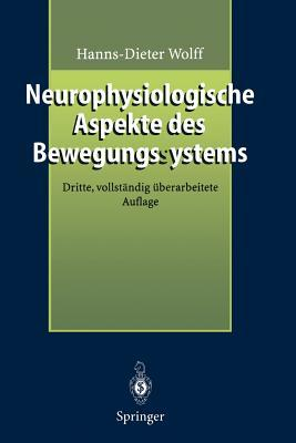 Neurophysiologische Aspekte Des Bewegungssystems
