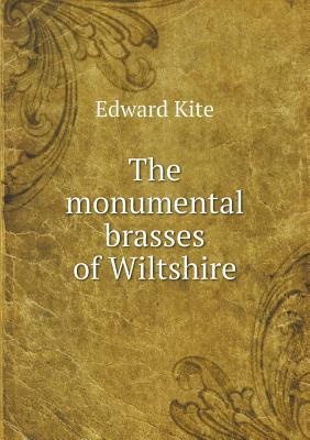 The Monumental Brasses of Wiltshire
