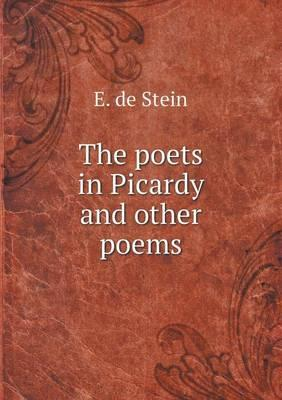 The Poets in Picardy and Other Poems