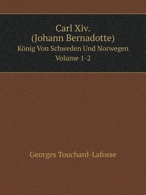 Carl XIV. (Johann Be...