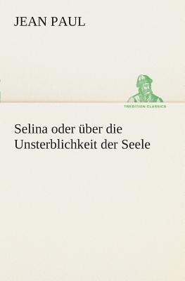 Selina oder über di...