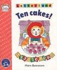 Ten Cakes!