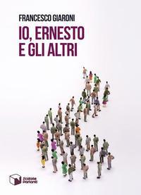 Io, Ernesto e gli altri