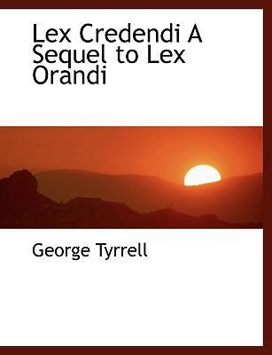 Lex Credendi a Seque...