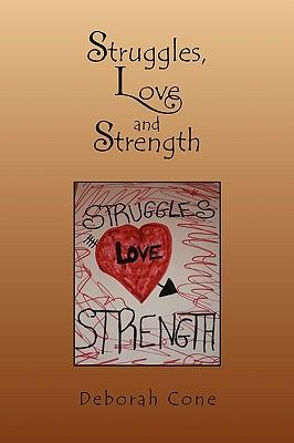 Struggles, Love and Strength