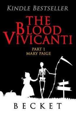 The Blood Vivicanti, Part 1
