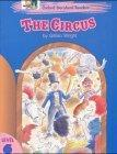 Oxford Storyland Readers: The Circus Level 6