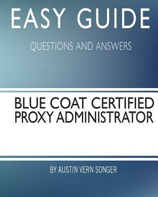 Blue Coat Certified Proxy Administrator