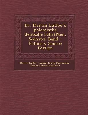 Dr. Martin Luther's ...