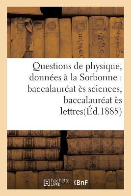 Questions de Physique, Donnees a la Sorbonne