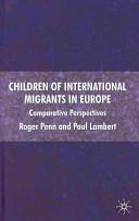 Children of International Migrants in Europe