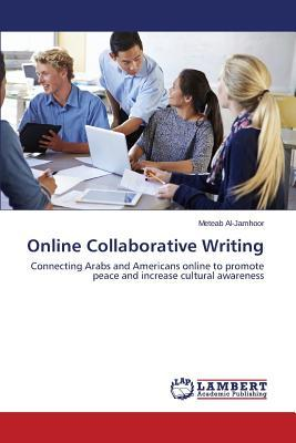 Online Collaborative Writing
