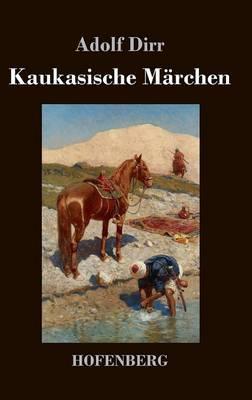 Kaukasische Märchen