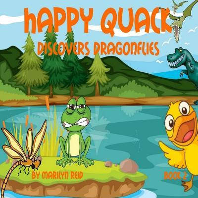 Happy Quack Discovers Dragonflies